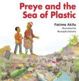 Preye and the Sea of Plastics