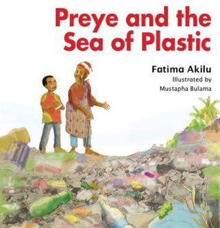 Preye and the Sea of Plastics