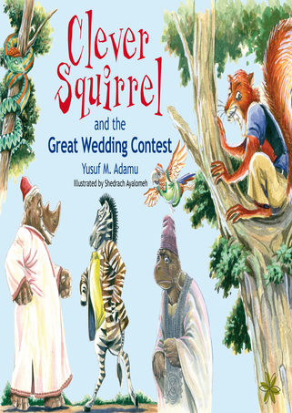 Clever Squirrel and the Great Wedding Contest