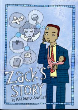 Zack's Story by Abidemi Sanus