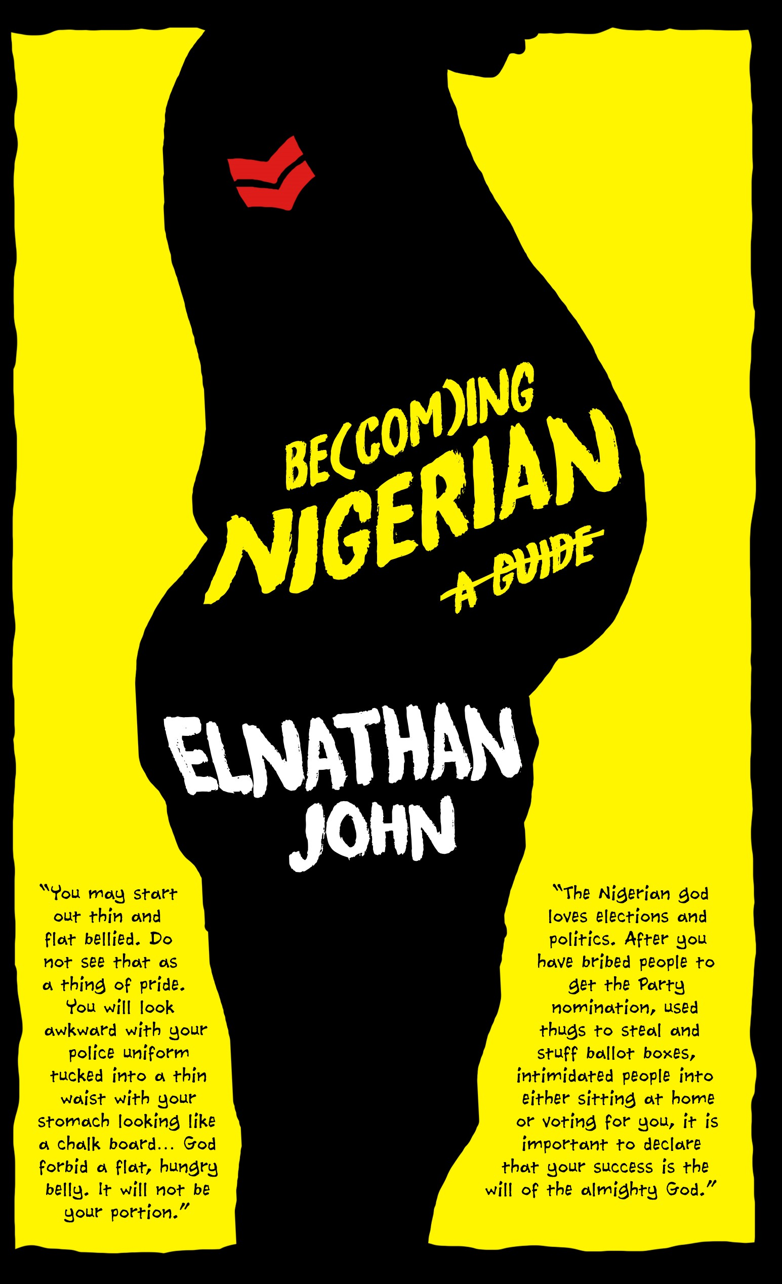 Becoming Nigerian by Elnathan John