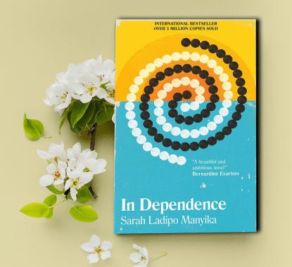 In Dependence by Sarah Ladipo Mayinka