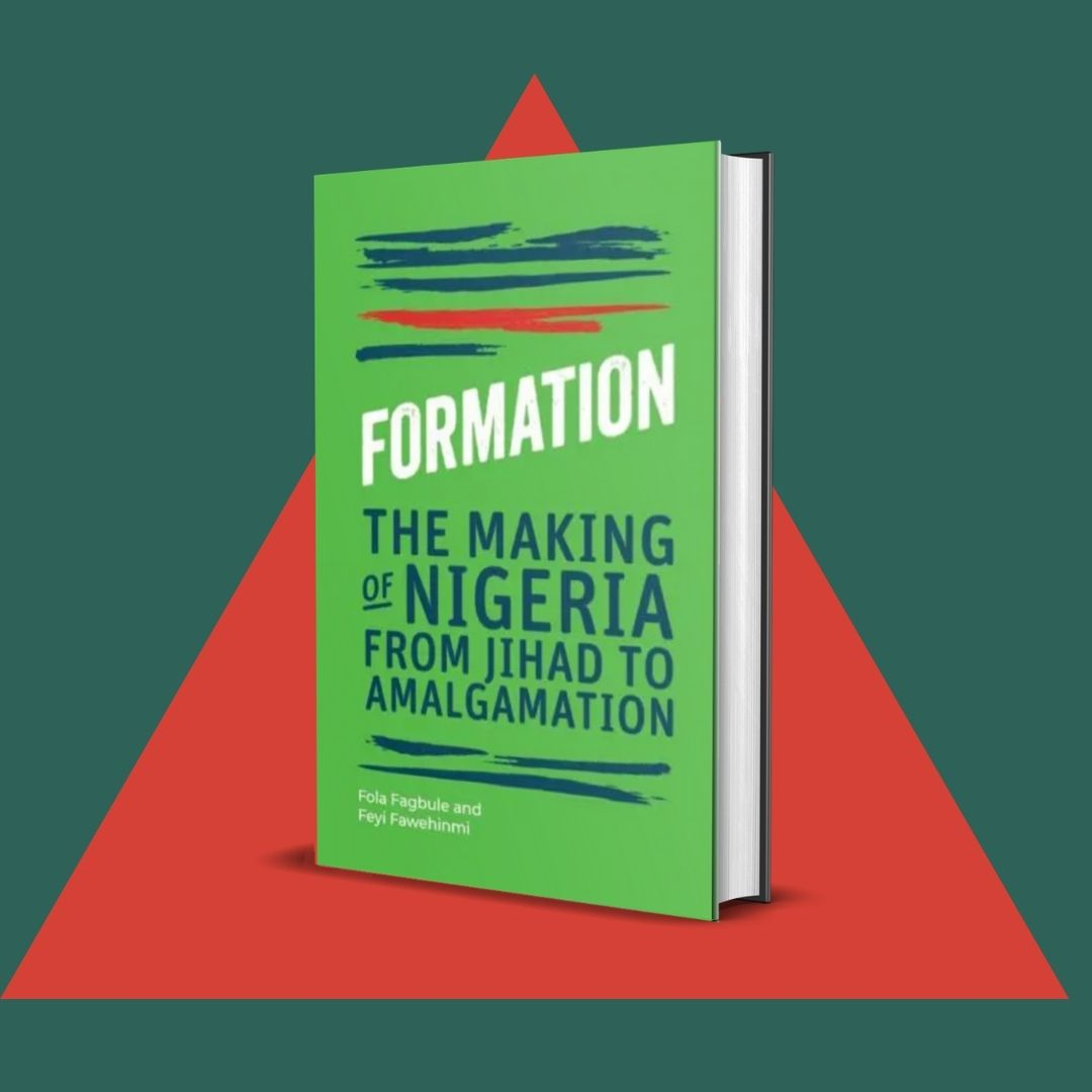 Image of Formation: The Making of Nigeria from Jihad to Amalgamation